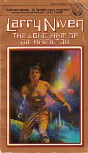 Cover of: The long arm of Gil Hamilton by Larry Niven
