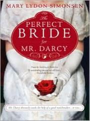Cover of: The perfect bride for Mr. Darcy | Mary Lydon Simonsen