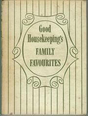 Cover of: Book of family favourites by Good Housekeeping Institute.