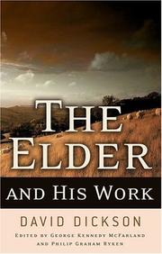Cover of: The Elder And His Work | David Dickson