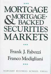 Cover of: Mortgage and mortgage-backed securities markets | Frank J. Fabozzi
