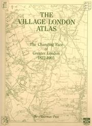 Cover of: The Village London Atlas | B.R. Bruff (Contributor), Percy Fitzgerald (Contributor)