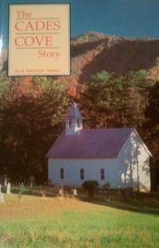 Cover of: The Cades Cove story by Arthur Randolph Shields