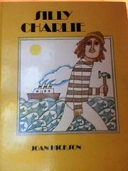 Cover of: Silly Charlie by Joan Hickson