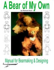 Cover of: A bear of my own | Rotraud Ilisch