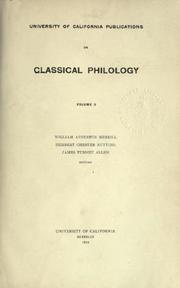 Cover of: University of California Publications in Classical Philology by William Augustus Merrill, Herbert Chester Nutting, James Turney Allen