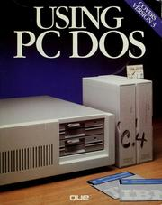 Cover of: Using PC DOS by Chris DeVoney