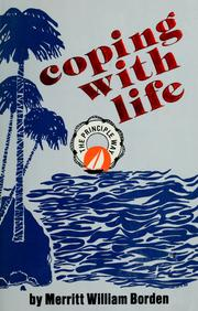 Cover of: Coping with life the principle way by Merritt William Borden