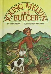 Cover of: Young Melvin and Bulger | Taylor, Mark