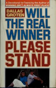 Cover of: Will the real winner please stand | Dallas Groten