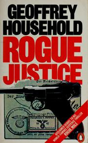 Cover of: Rogue justice | Geoffrey Household