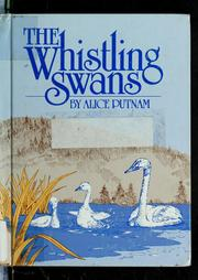Cover of: The whistling swans | Alice Putnam