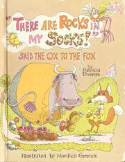 "Cover of: ""There are rocks in my socks,"" said the ox to the fox 