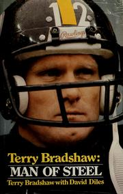 Cover of: Terry Bradshaw, man of steel by Terry Bradshaw