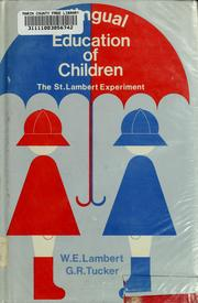 Cover of: Bilingual education of children by Wallace E. Lambert