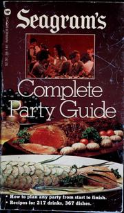 Cover of: Seagram's complete party guide | Sylvia Schur
