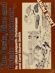 Cover of: The pasta, rice and potato cookbook by Lillian Langseth-Christensen