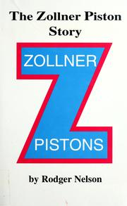 Cover of: The Zollner Piston story | Rodger Nelson