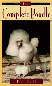 Cover of: The complete poodle by Del Dahl