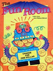 Cover of: The fun room (Mathtales. Level 3, Operations/mental computation, money) by Calvin Irons