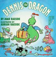 Cover of: Dennis the dragon | Joan Raeside