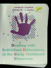 Cover of: Dealing with individual differences in the early childhood classroom by Bernard Spodek