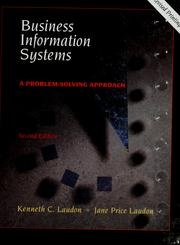 Cover of: Business information systems | Kenneth C. Laudon