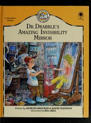 Cover of: Dr. Drabble's Amazing Invisibility Mirror | Sigmund Brouwer