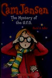 Cover of: Cam Jansen and the mystery of the U.F.O (Cam Jansen adventure) | David A. Adler