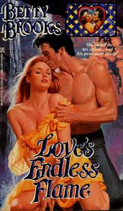 Cover of: Love's Endless Flame by Betty Brooks