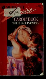 Cover of: White Lace Promises by Carole Buck