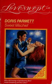 Cover of: SWEET MISCHIEF by Doris Parmett