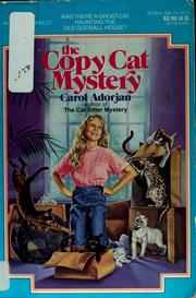 Cover of: The Copy Cat Mystery | Carol Adorjan