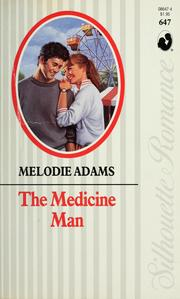 Cover of: The Medicine Man | Melodie Adams