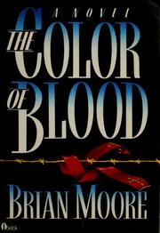 Cover of: The color of blood | Brian Moore