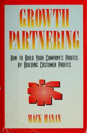Cover of: Growth partnering | Mack Hanan