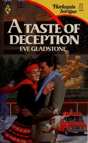 Cover of: Taste Of Deception by Eve Gladstone