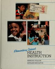 Cover of: Elementary school health instruction | Marion B. Pollock
