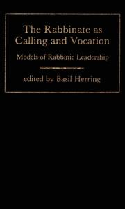 Cover of: The Rabbinate As Calling and Vocation | Basil Herring