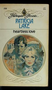 Cover of: Heartless Love | Patricia Lake
