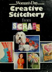 Cover of: Creative stitchery from scraps |