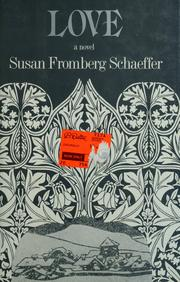 Cover of: Love | Susan Fromberg Schaeffer