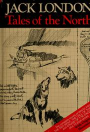 Cover of: Tales of the North by Jack London