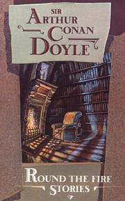 Cover of: Round the fire stories | Sir Arthur Conan Doyle