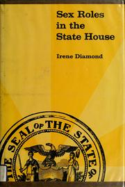 Cover of: Sex roles in the state house by Irene Diamond
