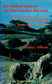 Cover of: An outdoor guide to the San Francisco Bay area | Dorothy L. Whitnah