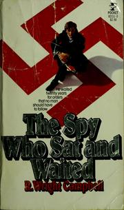 Cover of: The spy who sat and waited | Robert Wright Campbell