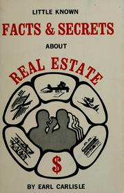 Cover of: Little known facts & secrets about real estate | Earl Carlisle