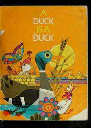 Cover of: A duck is a duck | Theodore Clymer