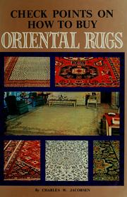 Cover of: Check points on how to buy oriental rugs | Charles W. Jacobsen
